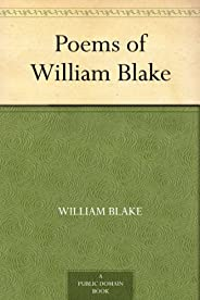 Poems of William Blake (免费公版书) (English Edition)