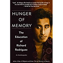 Hunger of Memory: The Education of Richard Rodriguez (English Edition)