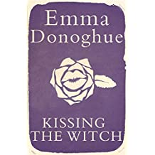 Kissing the Witch (English Edition)