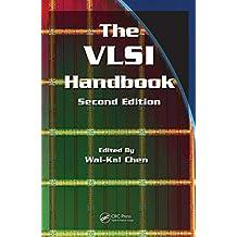 The VLSI Handbook (Electrical Engineering Handbook 15) (English Edition)