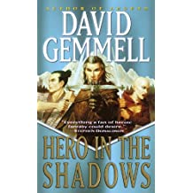 Hero in the Shadows: A Waylander the Slayer Novel (Drenai Saga Book 9) (English Edition)