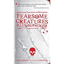 Fearsome Creatures of the Lumberwoods: 20 Chilling Tales from the Wilderness (English Edition)