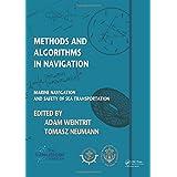 Methods and  Algorithms in Navigation: Marine Navigation and Safety of Sea Transportation