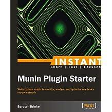 Instant Munin Plugin Starter (English Edition)