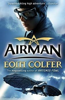 """""""Airman (English Edition)"""",作者:[Colfer, Eoin]"""
