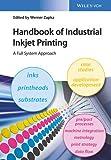 Handbook Of Industrial Inkjet Printing - A Full System Approach (精装) (Pre-order)