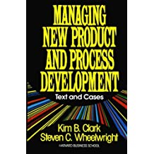 Managing New Product and Process Development: Text Cases (English Edition)