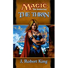 The Thran (Magic: The Gathering: The Thran) (English Edition)