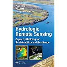 Hydrologic Remote Sensing: Capacity Building for Sustainability and Resilience (English Edition)
