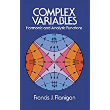 Complex Variables: Harmonic and Analytic Functions (Dover Books on Mathematics) (English Edition)