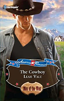 """""""The Cowboy (Mills & Boon M&B) (The Lost Millionaires, Book 2) (English Edition)"""",作者:[Vale, Leah]"""