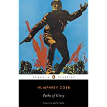 Paths of Glory (Penguin Classics) (English Edition)