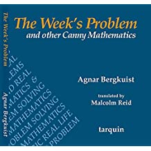 Week's Problem, The: Verbal math problems for ages 8-14 (English Edition)
