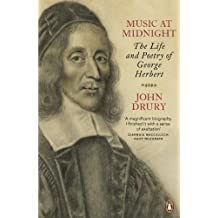Music at Midnight: The Life and Poetry of George Herbert (English Edition)
