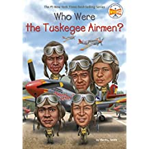 Who Were the Tuskegee Airmen? (Who Was?) (English Edition)
