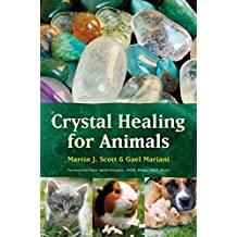 Crystal Healing for Animals (English Edition)