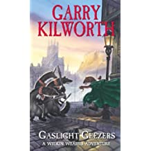 Welkin Weasels (4): Gaslight Geezers (English Edition)
