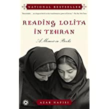 Reading Lolita in Tehran: A Memoir in Books (English Edition)