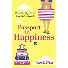 Passport to Happiness: A feel-good, escapist read full of romance, life-changing travel and the search for happiness (English Edition)