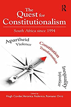 """The Quest for Constitutionalism: South Africa since 1994 (English Edition)"",作者:[Corder, Hugh, Federico, Veronica]"