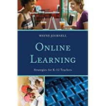 Online Learning: Strategies for K-12 Teachers (English Edition)