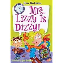 My Weird School Daze #9: Mrs. Lizzy Is Dizzy! (English Edition)