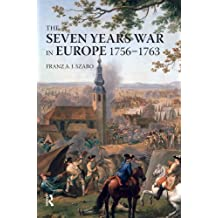 The Seven Years War in Europe: 1756-1763 (Modern Wars In Perspective) (English Edition)