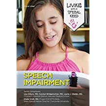 Speech Impairment (Living with a Special Need) (English Edition)