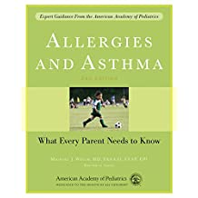 Allergies and Asthma: What Every Parent Needs to Know (English Edition)