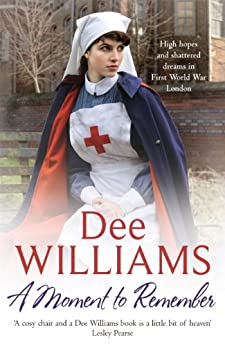 """A Moment to Remember: High hopes and shattered dreams in wartime London (English Edition)"",作者:[Williams, Dee]"