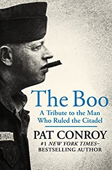 """""""The Boo: A Tribute to the Man Who Ruled the Citadel (English Edition)"""",作者:[Pat Conroy]"""