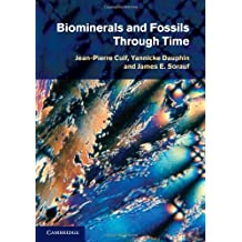 Biominerals and Fossils Through Time (English Edition)