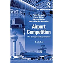 Airport Competition: The European Experience (English Edition)
