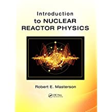 Introduction to Nuclear Reactor Physics (500 Tips) (English Edition)