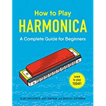 How to Play Harmonica: A Complete Guide for Beginners (English Edition)