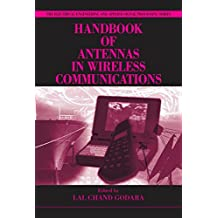 Handbook of Antennas in Wireless Communications (Electrical Engineering & Applied Signal Processing Series 4) (English Edition)