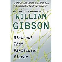 Distrust That Particular Flavor (English Edition)