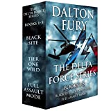 The Delta Force Series, Books 1-3: Black Site, Tier One Wild, Full Assault Mode (A Delta Force Novel) (English Edition)
