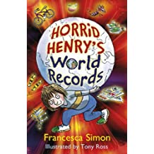 Horrid Henry's World Records (English Edition)