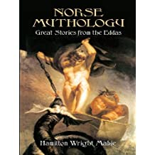 Norse Mythology: Great Stories from the Eddas (English Edition)