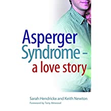 Asperger Syndrome - A Love Story (English Edition)