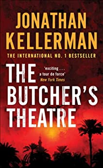 """""""The Butcher's Theatre: An engrossing psychological crime thriller (English Edition)"""",作者:[Kellerman, Jonathan]"""