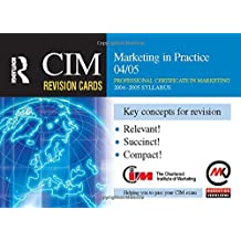 CIM Revision Cards: Marketing in Practice 04/05 (English Edition)