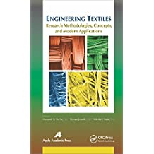 Engineering Textiles: Research Methodologies, Concepts, and Modern Applications (English Edition)