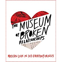 The Museum of Broken Relationships (English Edition)