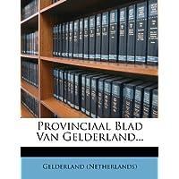 Provinciaal Blad Van Gelderland...