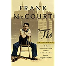 Tis: A Memoir (The Frank McCourt Memoirs) (English Edition)