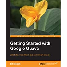 Getting started with Google Guava (English Edition)