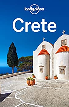 """Lonely Planet Crete (Travel Guide) (English Edition)"",作者:[Planet, Lonely, Averbuck, Alexis, Armstrong, Kate, Miller, Korina, Waters, Richard]"