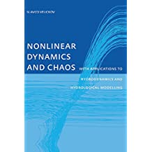 Nonlinear Dynamics and Chaos with Applications to Hydrodynamics and Hydrological Modelling (English Edition)